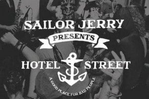 Sailor Jerry opens Hotel Street in Sydney | This Island Life